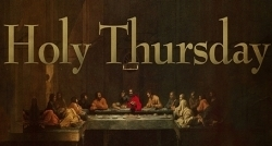 Holy Thursday 2020