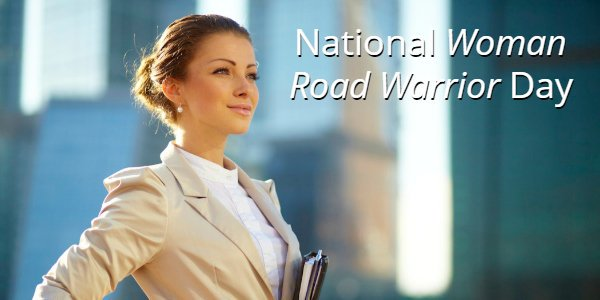 National Woman Road Warrior Day