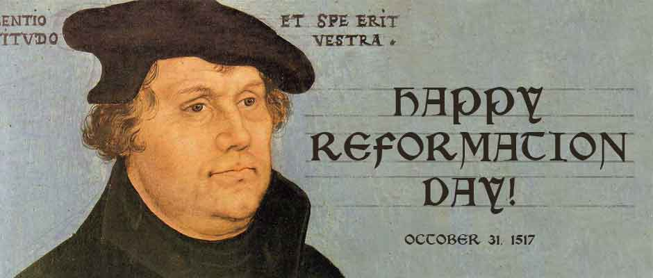 reformation day October 31st, 1517, was one of the turning-points in the history of the world on that day martin luther nailed his 95 theses to the door of the wittenburg church.