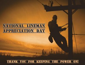 National Lineman Appreciation Day 2018