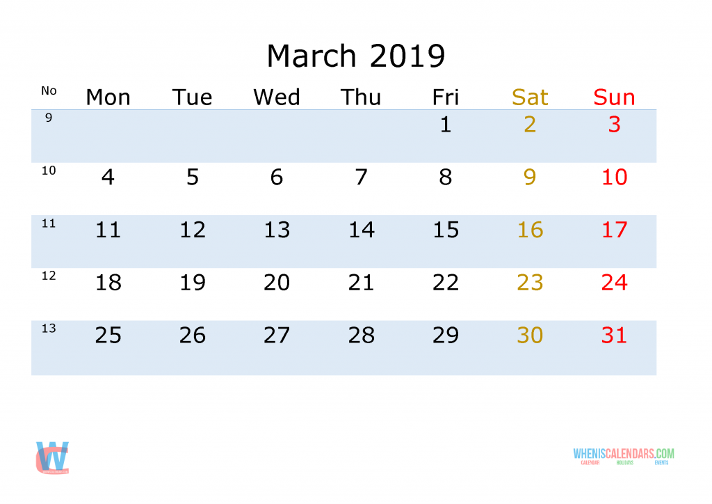 March 2019 Printable Monthly Calendar with Week Numbers , the first day of the week is Monday