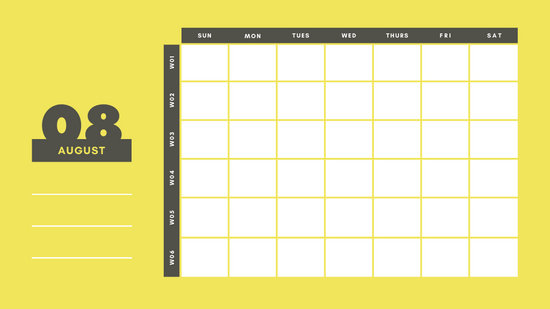 yellow and gray Weekly Blank Calendar Template August