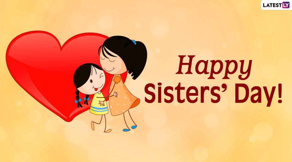 Happy National Sister Day and When is National Sister Day 2022, 2023, 2024, 2025